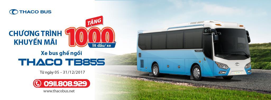 Chương trình tặng 1.000 lít dầu dành cho khách hàng mua xe bus THACO